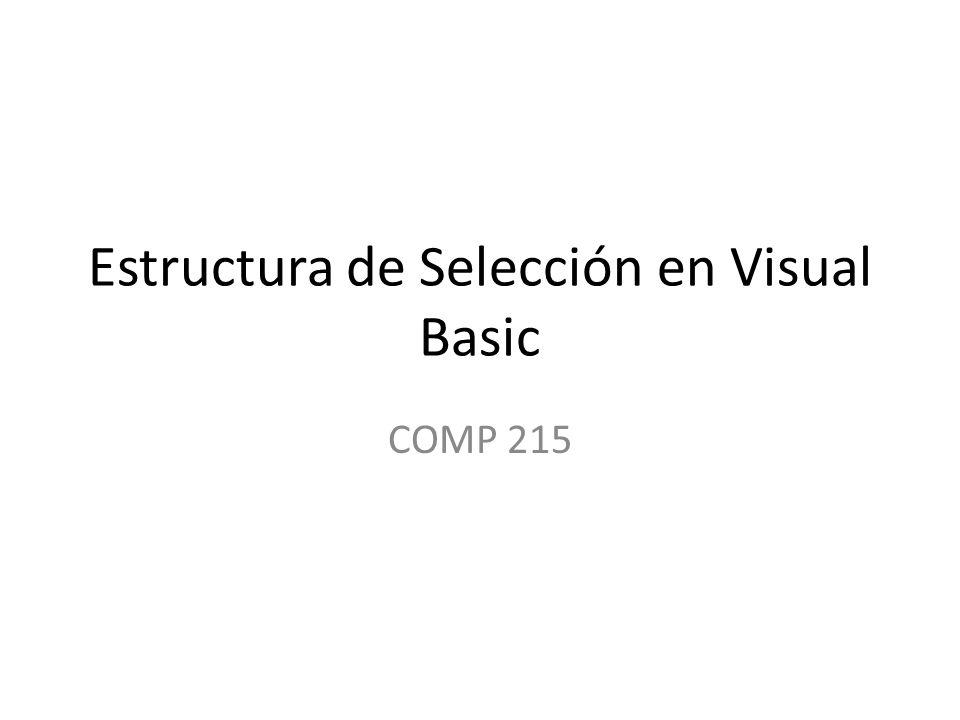 Estructura de Selección en Visual Basic