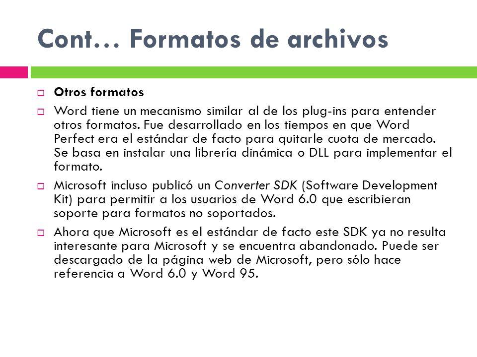 Cont… Formatos de archivos