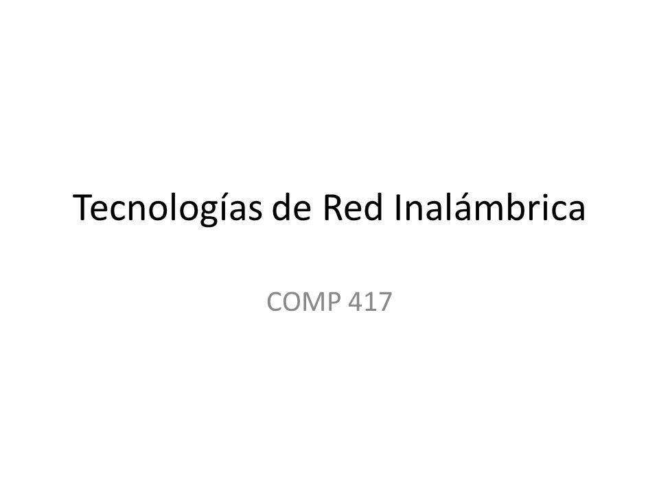 Tecnologías de Red Inalámbrica