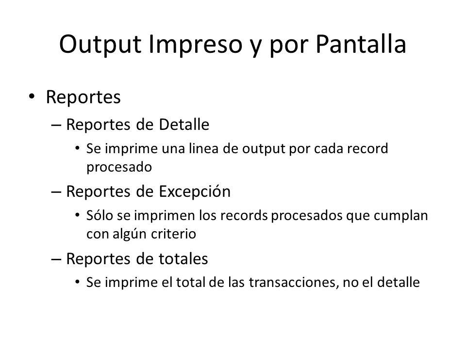 Output Impreso y por Pantalla