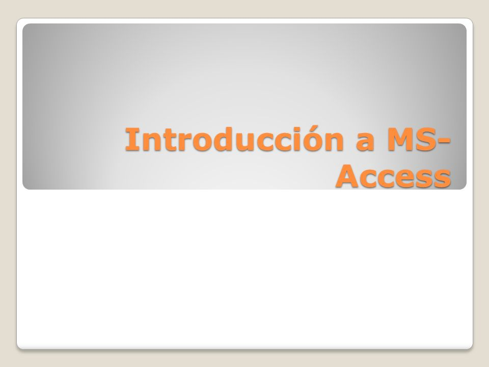 Introducción a MS-Access