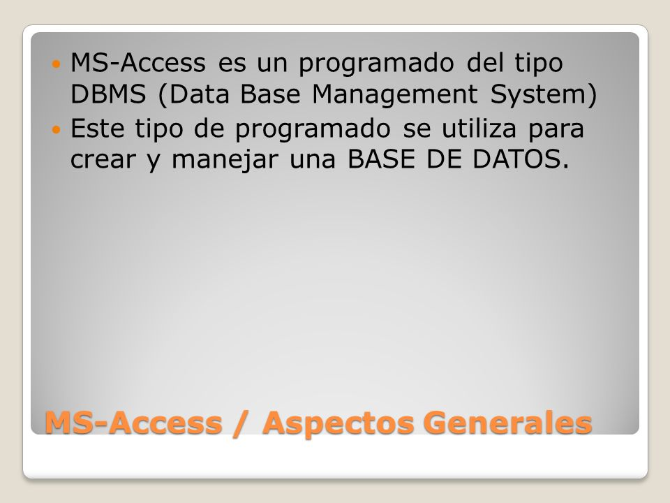 MS-Access / Aspectos Generales
