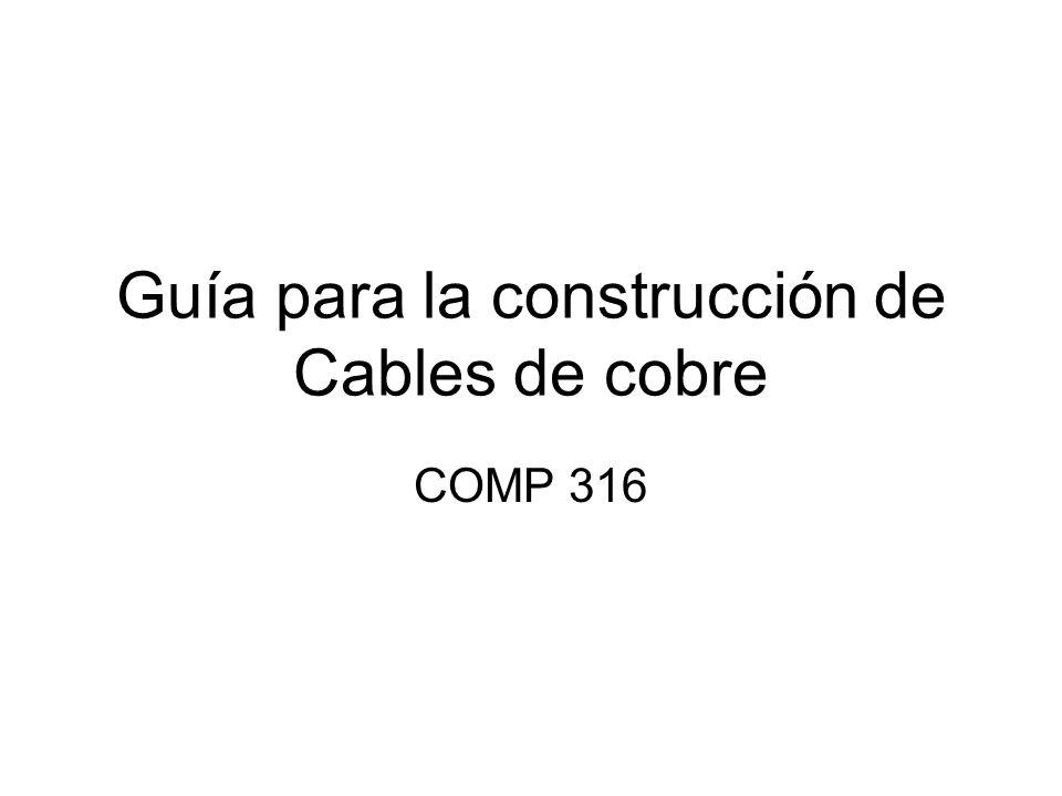 Guía para la construcción de Cables de cobre