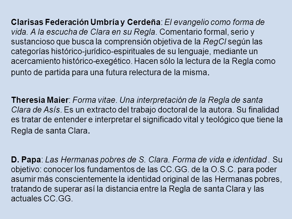 Clarisas Federación Umbría y Cerdeña: El evangelio como forma de vida