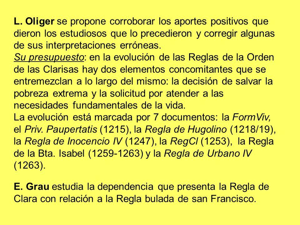 L. Oliger se propone corroborar los aportes positivos que dieron los estudiosos que lo precedieron y corregir algunas de sus interpretaciones erróneas.