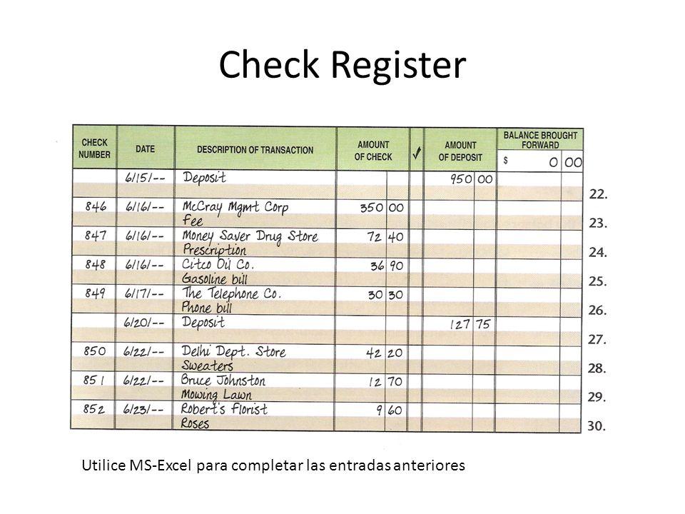 Check Register Utilice MS-Excel para completar las entradas anteriores