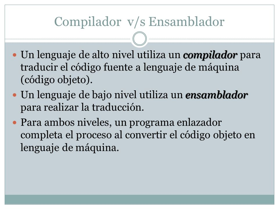 Compilador v/s Ensamblador