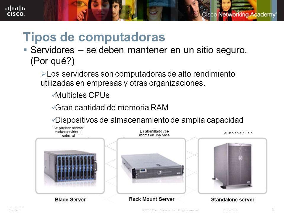Tipos de computadoras Servidores – se deben mantener en un sitio seguro. (Por qué )