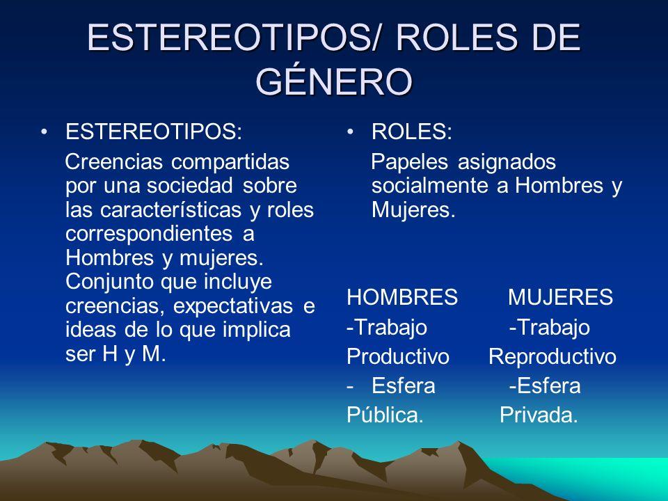 ESTEREOTIPOS/ ROLES DE GÉNERO