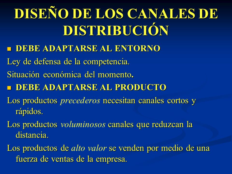 DISEÑO DE LOS CANALES DE DISTRIBUCIÓN
