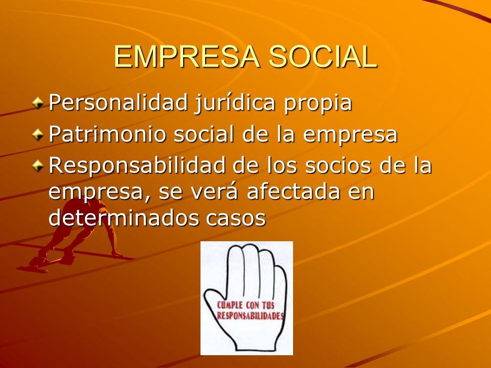 EMPRESA SOCIAL Personalidad jurídica propia