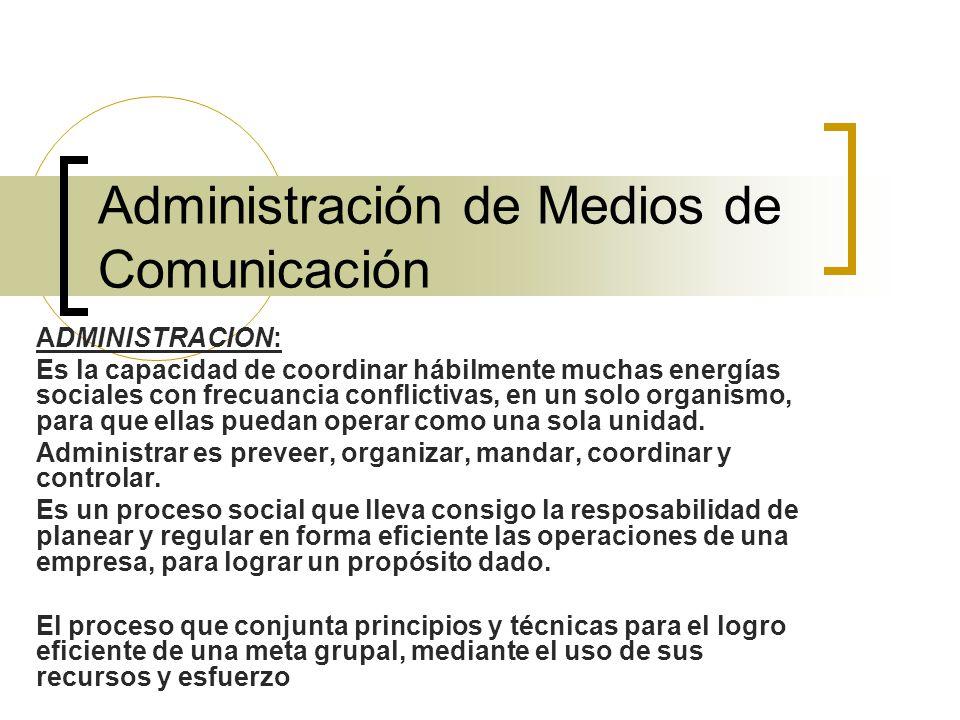 Administración de Medios de Comunicación