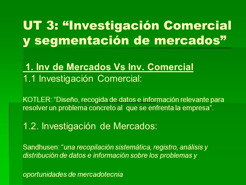 UT 3: Investigación Comercial y segmentación de mercados 1