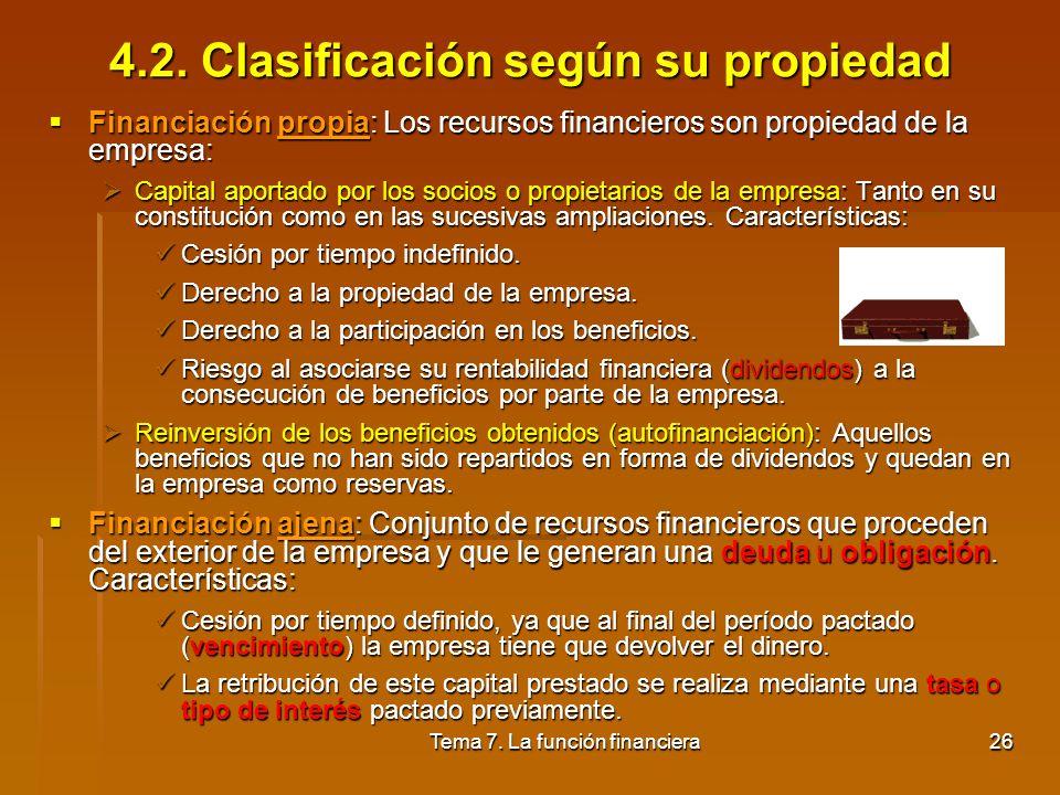 4.2. Clasificación según su propiedad