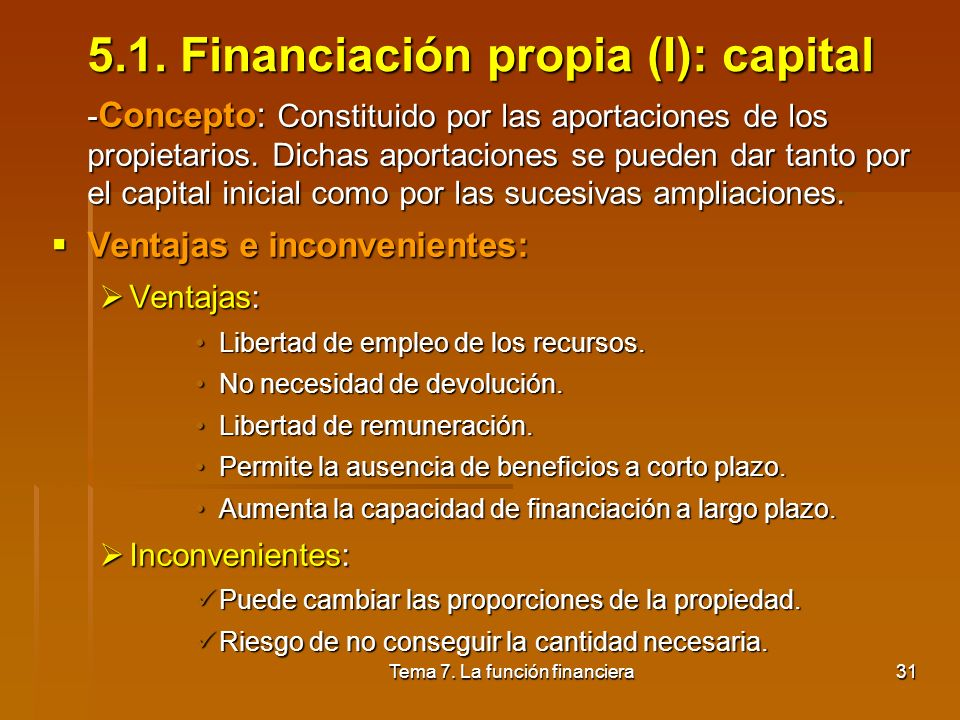5.1. Financiación propia (I): capital