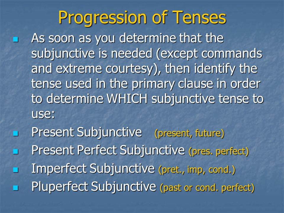 Progression of Tenses