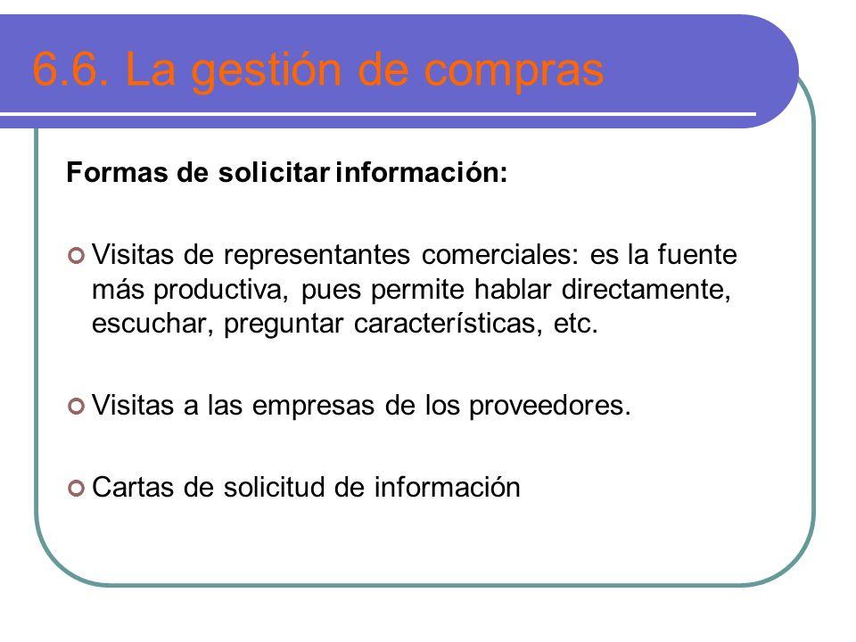 6.6. La gestión de compras Formas de solicitar información: