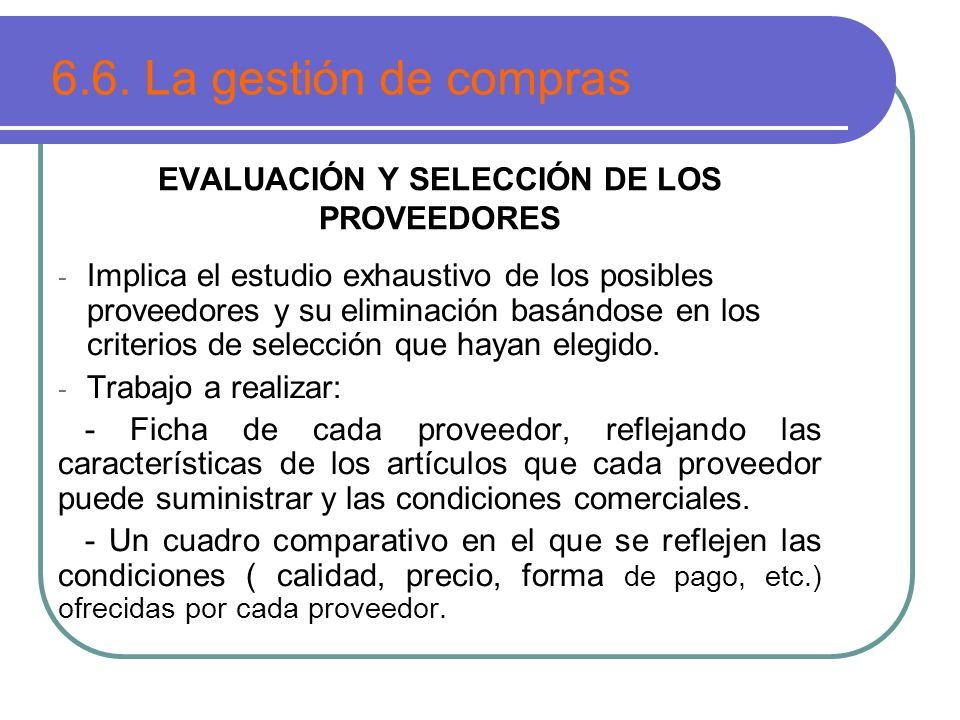 EVALUACIÓN Y SELECCIÓN DE LOS PROVEEDORES
