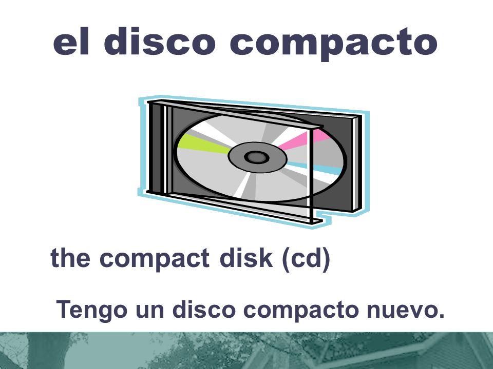 Tengo un disco compacto nuevo.
