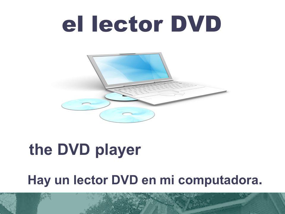 Hay un lector DVD en mi computadora.
