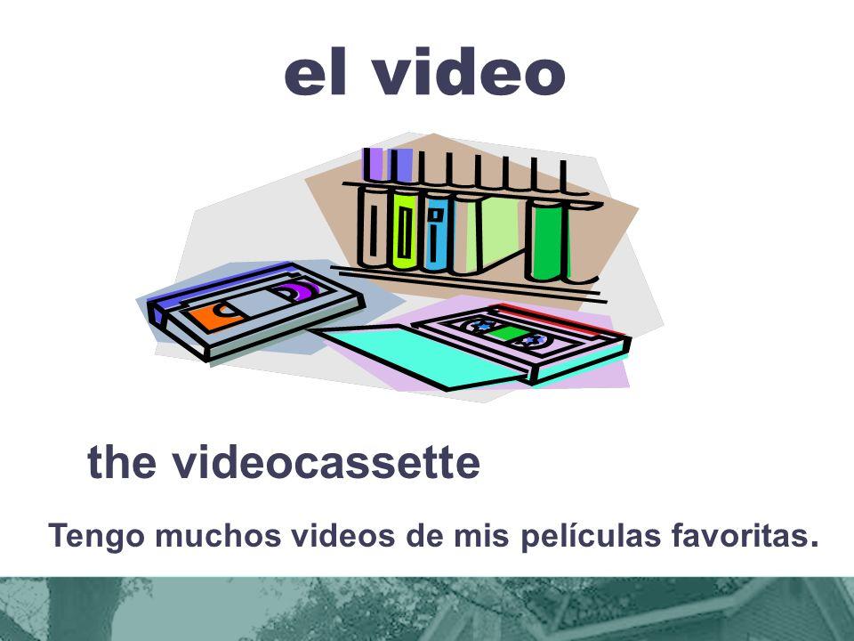 Tengo muchos videos de mis películas favoritas.