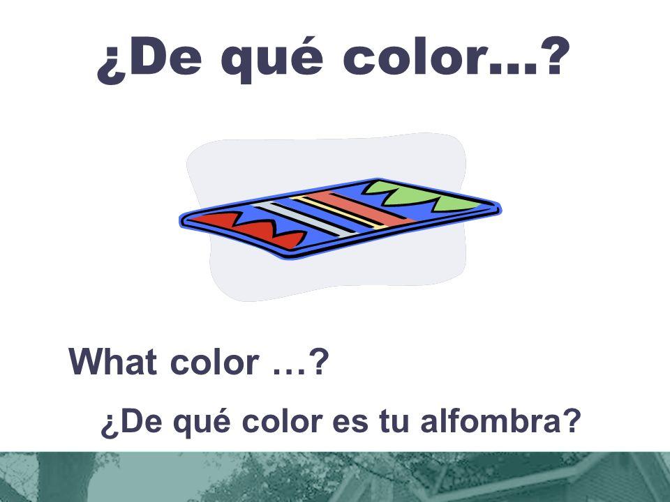 ¿De qué color es tu alfombra