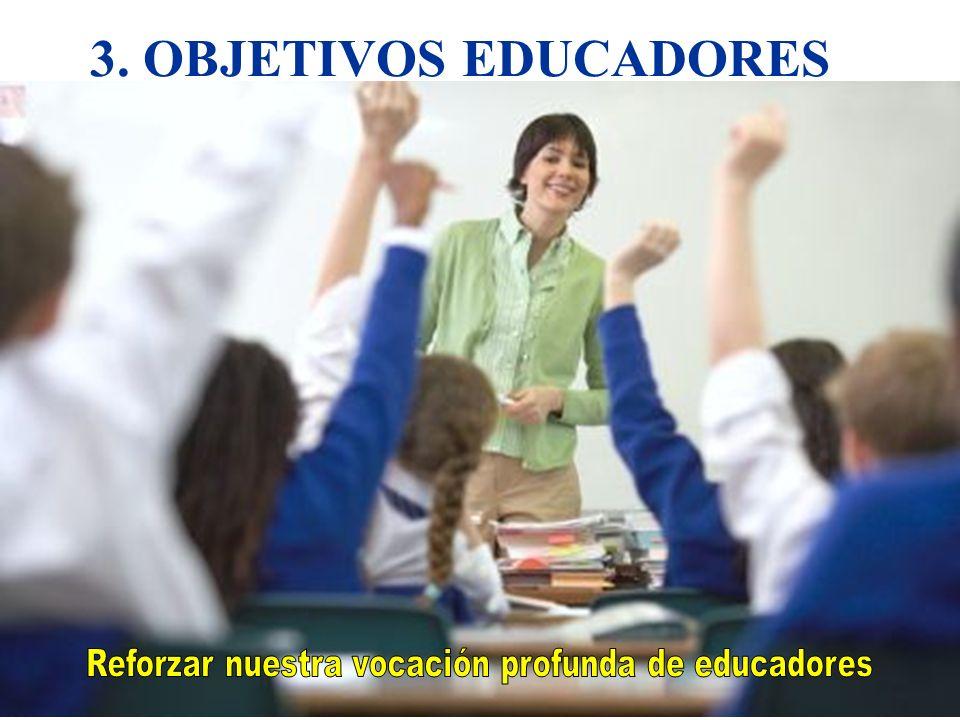 Reforzar nuestra vocación profunda de educadores