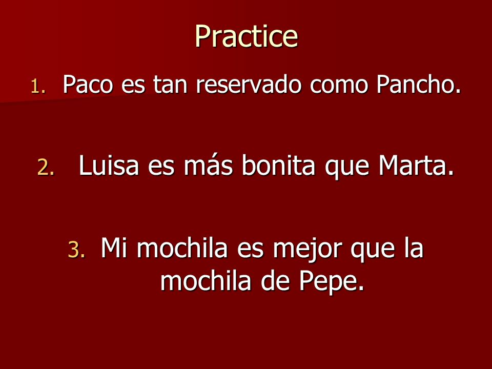 Practice Luisa es más bonita que Marta.