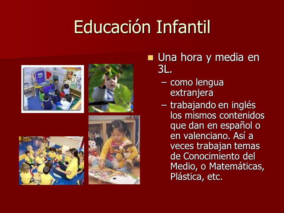 Educación Infantil Una hora y media en 3L. como lengua extranjera