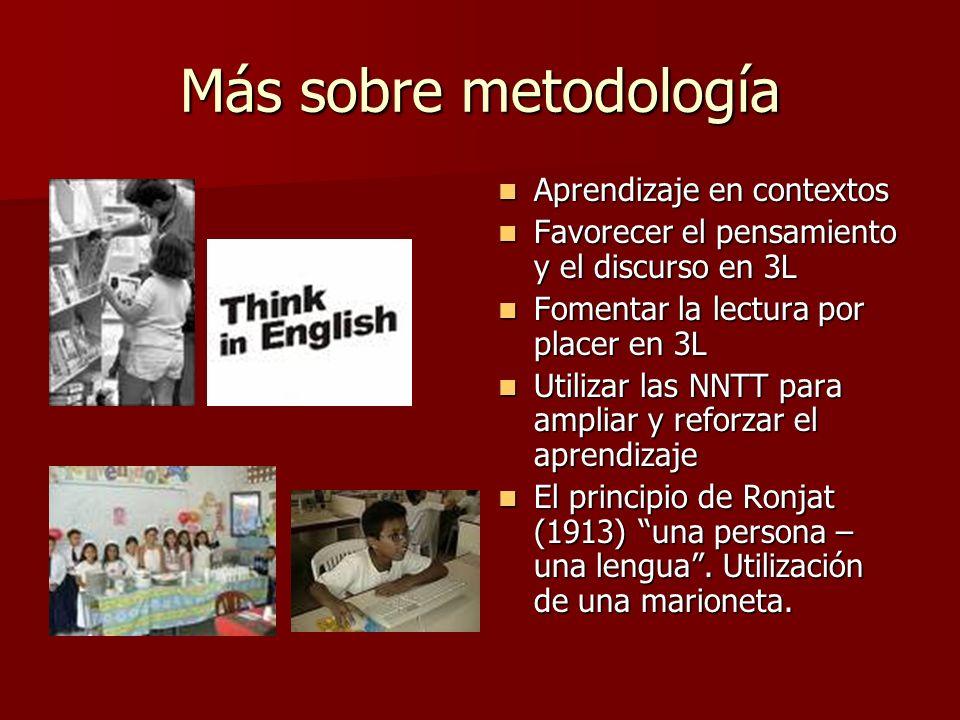 Más sobre metodología Aprendizaje en contextos
