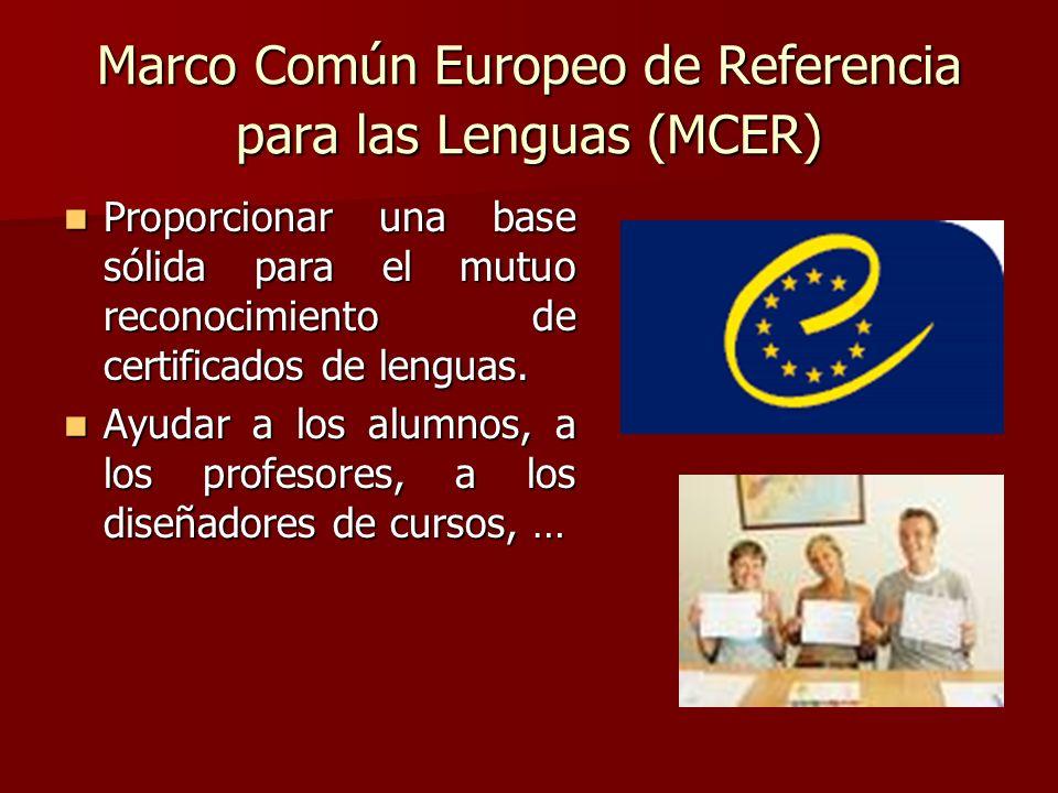 Marco Común Europeo de Referencia para las Lenguas (MCER)
