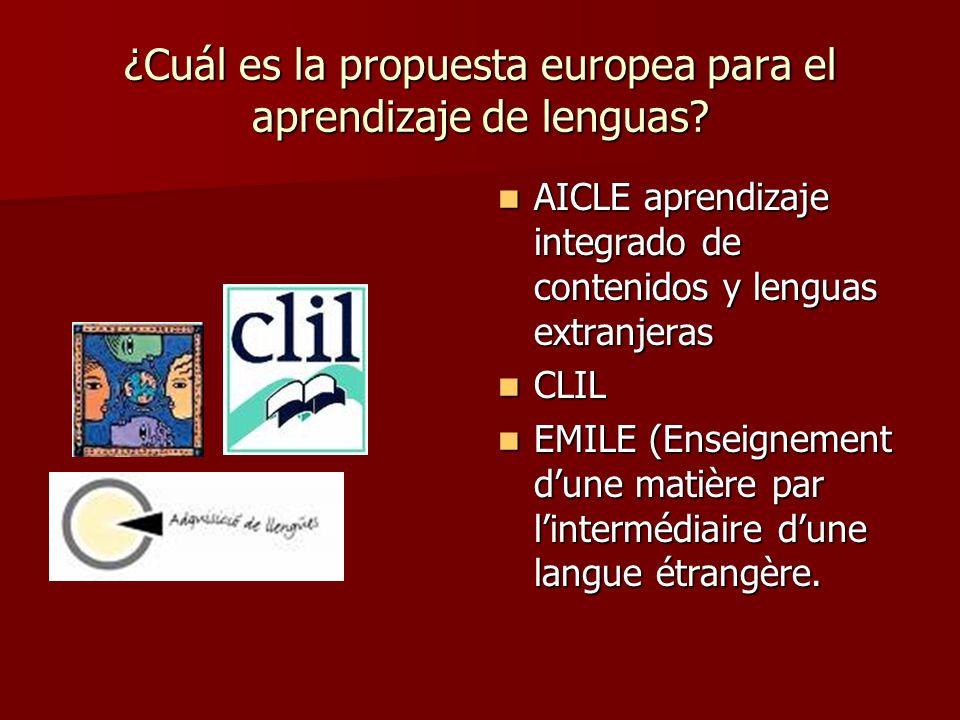 ¿Cuál es la propuesta europea para el aprendizaje de lenguas