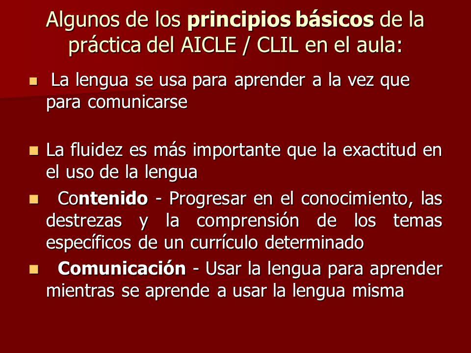 Algunos de los principios básicos de la práctica del AICLE / CLIL en el aula: