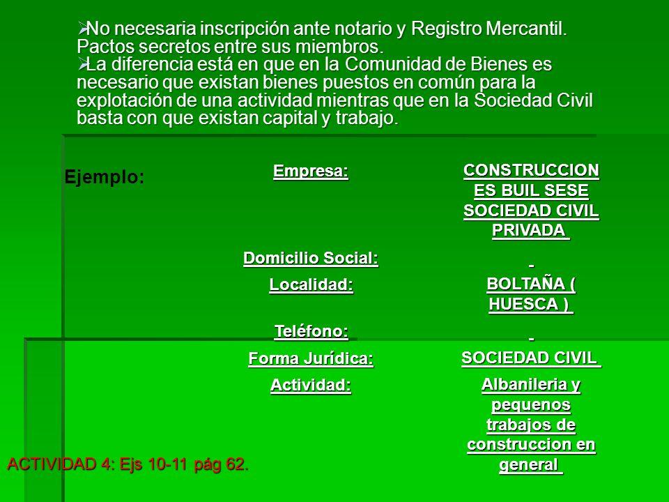 No necesaria inscripción ante notario y Registro Mercantil