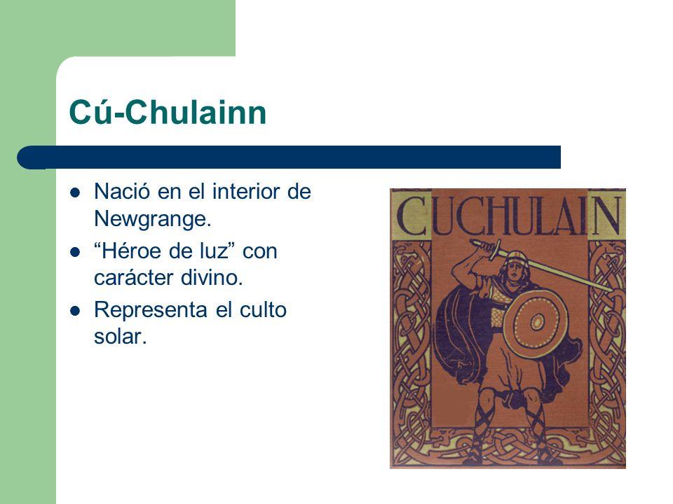 Cú-Chulainn Nació en el interior de Newgrange.