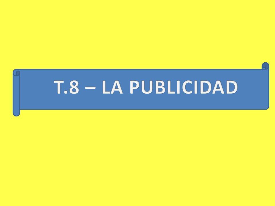 T.8 – LA PUBLICIDAD