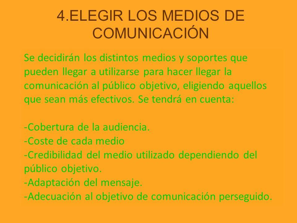4.ELEGIR LOS MEDIOS DE COMUNICACIÓN