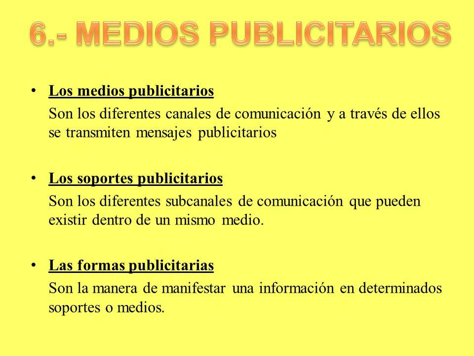 6.- MEDIOS PUBLICITARIOS