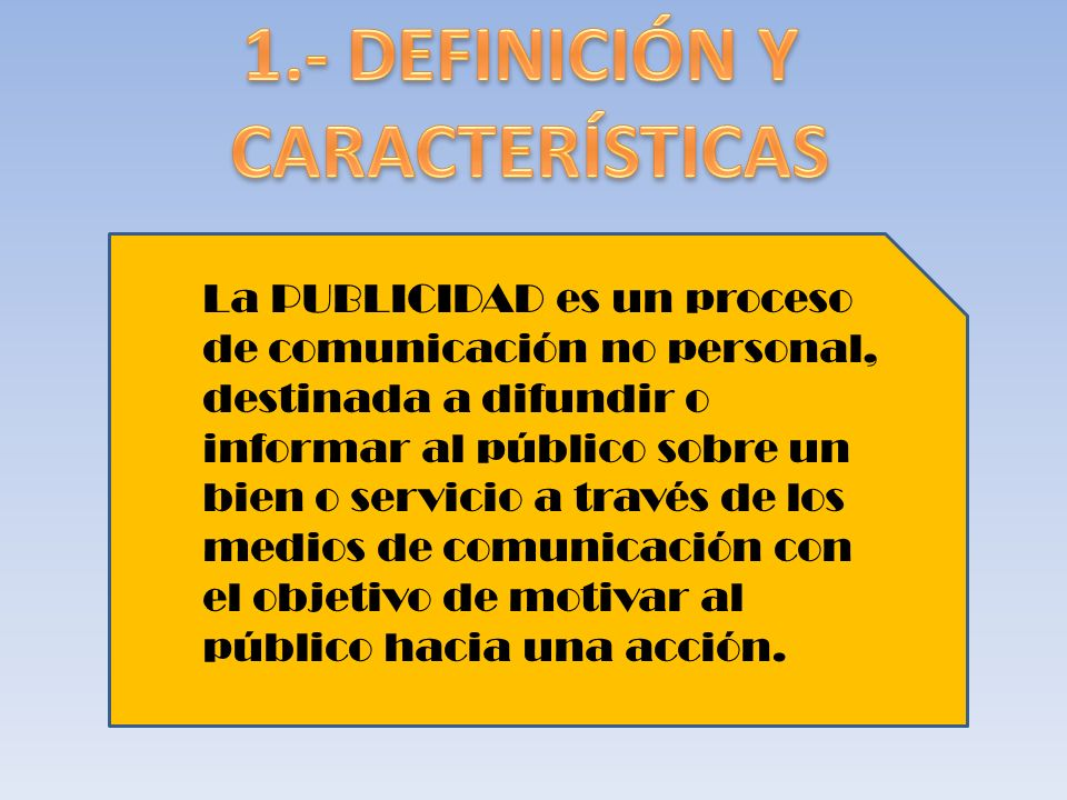 1.- DEFINICIÓN Y CARACTERÍSTICAS