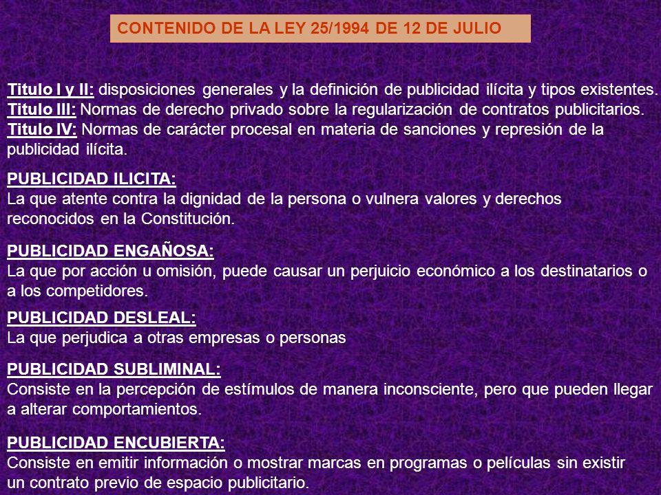 CONTENIDO DE LA LEY 25/1994 DE 12 DE JULIO