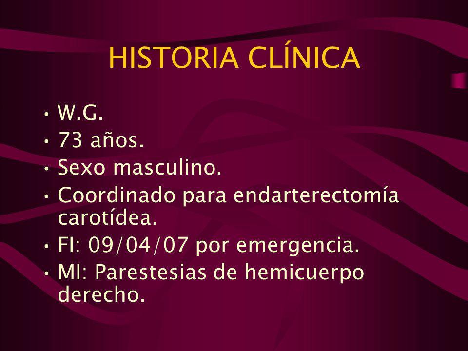 HISTORIA CLÍNICA W.G. 73 años. Sexo masculino.