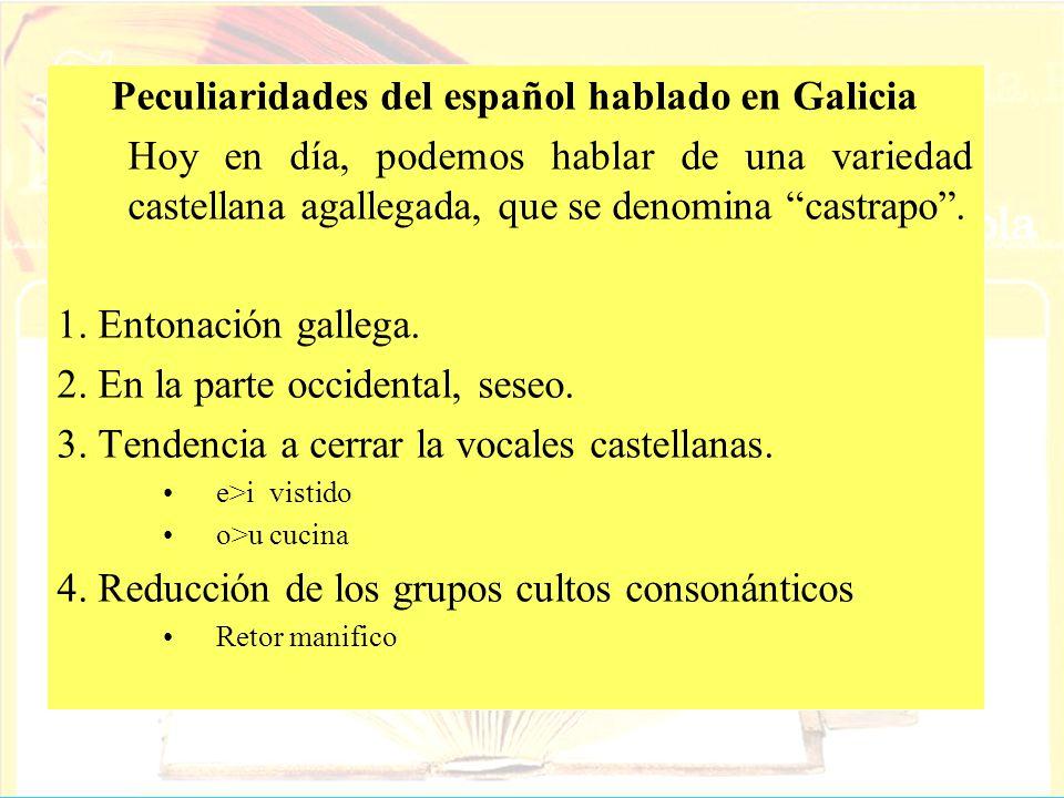 Peculiaridades del español hablado en Galicia