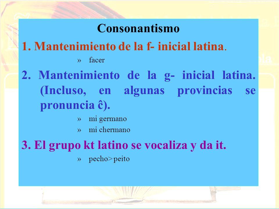 1. Mantenimiento de la f- inicial latina.