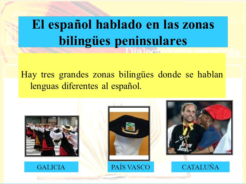 El español hablado en las zonas bilingües peninsulares