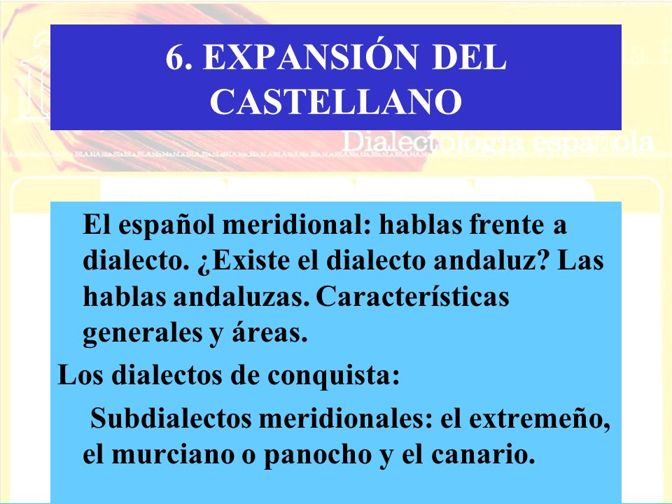 6. EXPANSIÓN DEL CASTELLANO