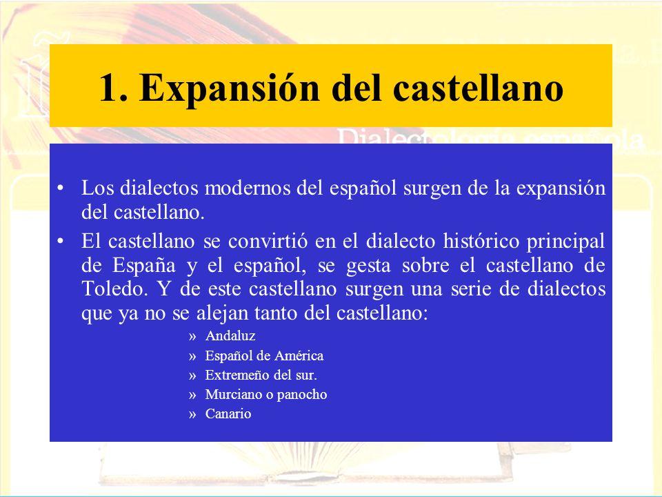 1. Expansión del castellano