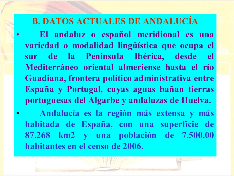 B. DATOS ACTUALES DE ANDALUCÍA