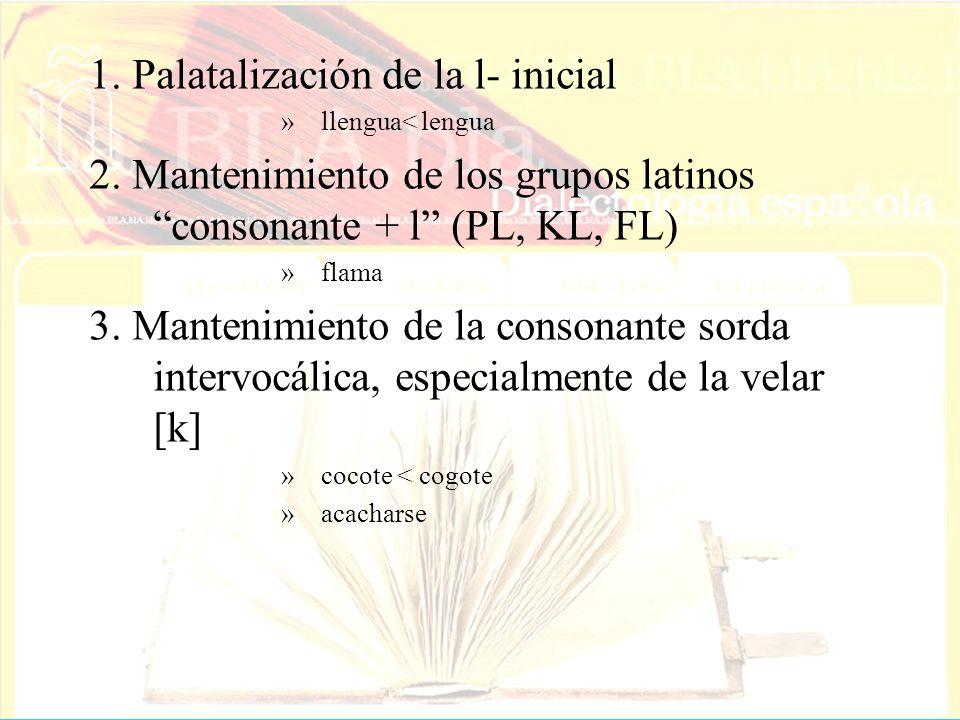 1. Palatalización de la l- inicial