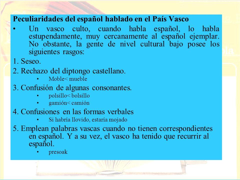 Peculiaridades del español hablado en el País Vasco
