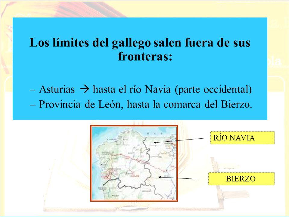 Los límites del gallego salen fuera de sus fronteras: